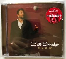 "Brett Eldredge ""Glow"" Exclusive Limited Edition Bonus Tracks CD NEW - Rare!"