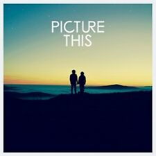 Picture This - Picture This - New CD Album - Pre Order - 25th August