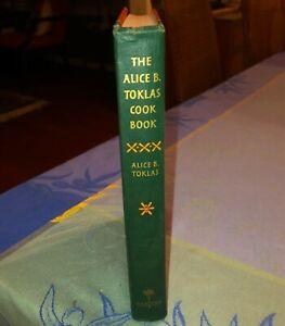 Alice B Toklas The Alice B Toklas Cook Book - True First 1st / 1st Edition NO DJ