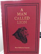 "A MAN CALLED LION:Life John ""Pondoro"" Taylor Peter Capstick SAFARI PRESS SIGNED"