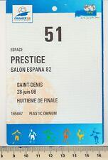 Badge officiel Salon VIP Nigéria - Danemark 28/06/98 St Denis 1/8 éme France 98