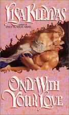 Only With Your Love (Avon Historical Romance) by Lisa Kleypas