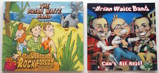 BRIAN WAITE BAND [2-CD] The Land That Rock Forgot + Can't Sit Still, SIGNED Kids