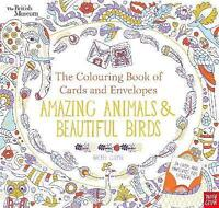 British Museum: The Colouring Book of Cards and Envelopes: Amazing Animals and B
