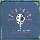 MODEST MOUSE - We were dead before the ship even sank - CD Album