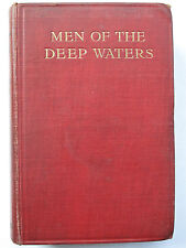 William Hope Hodgson - MEN OF THE DEEP WATERS (1914) – First Edition