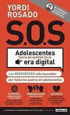 NEW S.O.S Adolescentes fuera de control en la era digital (Spanish Edition)