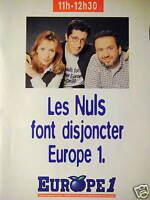 PUBLICITÉ RADIO EUROPE 1 LES NULS FONT DISJONCTER DE 11H - 12H 30