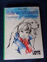 Bella E Sebastien Il Rifugio Del Grande Baou Libro Biblioteca Verde