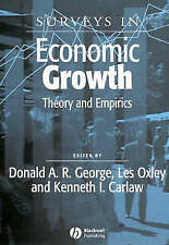 Surveys in Economic Growth: Theory and Empirics (Surveys of Recent Research in