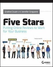 Five Stars: Putting Online Reviews to Work for Your Business, Grappone, Jennifer