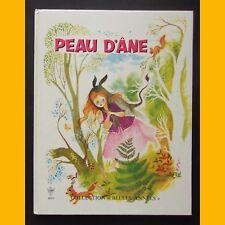 PEAU D'ÂNE Charles Perrault Monique Gorde Années 1970