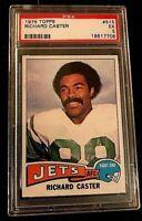 1975 TOPPS #515 RICHARD CASTER PSA GRADED EX 5 NFL  NEW YORK JETS