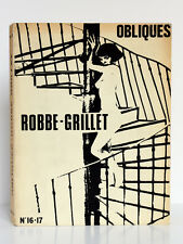 ROBBE-GRILLET. Obliques Numéro 16-17. Éditions Borderie 1978
