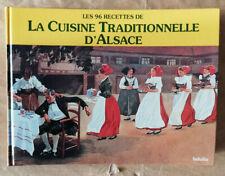 Les 96 Recettes de La Cuisine Traditionnelle d'Alsace Infolio