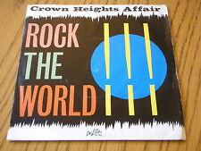 "CROWN HEIGHTS AFFAIR - ROCK THE WORLD      7"" VINYL PS"