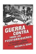 Guerra Contra Todos los Puertorriqueos: Revolucin y Terror en l... Free Shipping