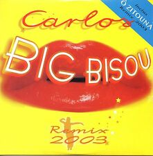 ★☆★ CD SINGLE CARLOSBig Bisou remix 2003 - O Zitouna 4-TRACK CARD SLEEVE RARE