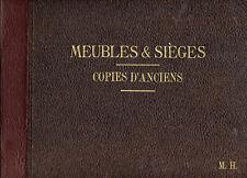 M.H, CATALOGUE MEUBLES ET SIÈGES COPIES D'ANCIENS 1931