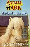 Animal Ark 22: Shetland in the Shed, Daniels, Lucy, Very Good Book