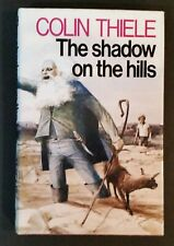 Colin Thiele - The Shadow On The Hills - hbdj 1977