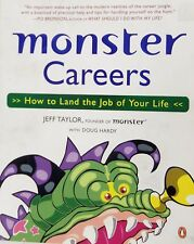 Monster Careers How to Land the Job Your Life Taylor Hardy Paperback Book 2004