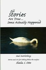 SOUL SNORKELING Stories & Art book Sheila Otto 2009 Miksang photography
