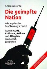 Die geimpfte Nation|Andreas Moritz|Broschiertes Buch|Deutsch