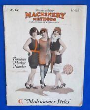 1923 WOODWORKING MACHINERY METHODS Magazine July VG- Midsummer Styles