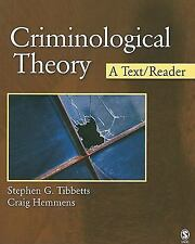 Criminological Theory: A Text/Reader (SAGE Text/Reader Series in Criminology and