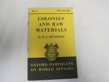 Acceptable - Colonies and Raw Materials. Oxford Pamphlets on World Affairs, No.
