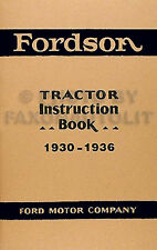 Fordson Tractor Instruction Manual 1930 1931 1932 1933 1934 1935 1936 Book
