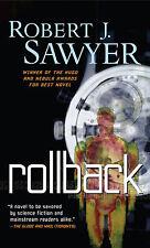 ROLLBACK Robert J. Sawyer signed paperback