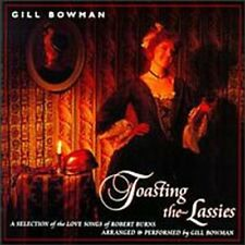 Gill Bowman - Toasting The Lassies [CD]