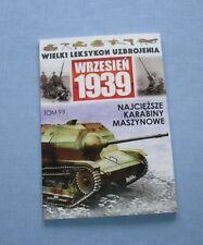 The Heaviest Machine Guns - Hotchkiss Mle, Madsen, FK.38 / Polish armament 1939