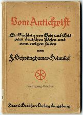 Schrönghamer-Heimdal: del anticristo, 1918.
