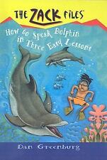 How to Speak Dolphin in Three Easy Lessons Zack Files Prebound