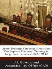 Army Training: Computer Simulations Can Improve Command Training in Large-Scale