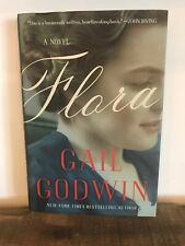Flora by Gail Godwin (2013, Hardcover) First Edition