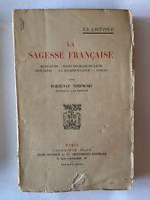 LA SAGESSE FRANCAISE 1925 STROWSKI MONTAIGNE PASCAL DESCARTES