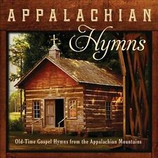 NEW Appalachian Hymns: Old-Time Gospel Hymns From The Appalachian Mountain
