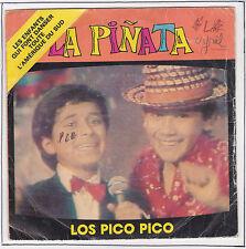 LOS PICO Pico Vinyl 45 tours 7 SP PINATA F Reduced RARE