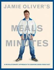 Jamie Oliver's Meals in Minutes: A Revolutionary Approach to Cooking Good Food F