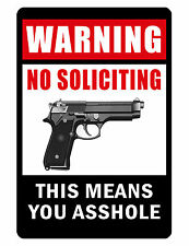 NO SOLICITING SIGN..Keep the Criminals Away..Aluminum..NO RUST..Custom signs.gun