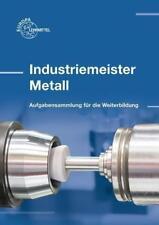 Industriemeister Metall von Volker Menges, Andreas Stenzel, Thomas Rapp und Roland Gomeringer (2016, Taschenbuch)