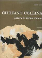 COLLINA - Rossi Sergio, Giuliano Collina. Pittura in forma d'uomo. La piazza