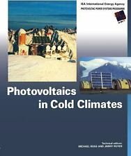 Photovoltaics in Cold Climates by Ross, Michael