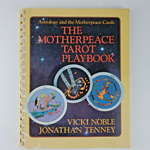 The Motherpeace Tarot Playbook: Astrology and the Motherpeace Cards by Noble,…