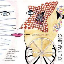 Cornelius Dufallo-Journaling: Cornelius Dufallo CD NEW