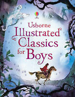 Illustrated Classics for Boys by Lesley Sims, Louie Stowell (Hardback, 2008)